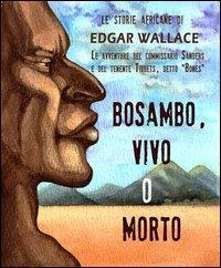 3: Bosambo, vivo o morto
