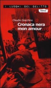 Cronaca nera mon amour