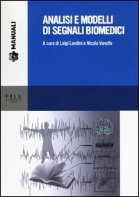 Analisi e modelli di segnali biomedici