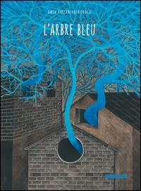 L'arbre bleu / Amin Hassanzadeh Sharif
