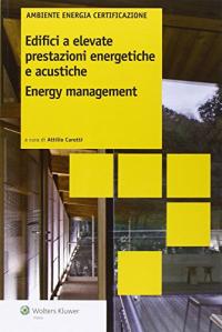 Edifici a elevate prestazioni energetiche e acustiche, energy management