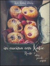 In cucina con Katie