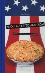 Buon appetito America!