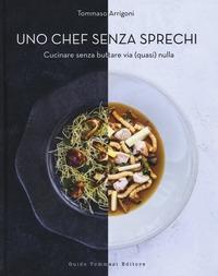 Uno chef senza sprechi