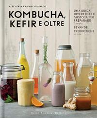 Kombucha, kefir e oltre