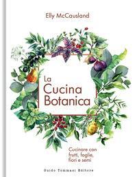La cucina botanica