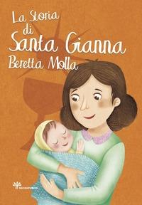 La storia di Santa Gianna Beretta Molla
