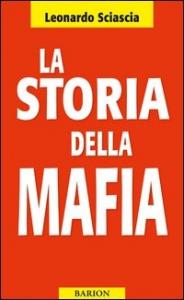 La storia della mafia / Leonardo Sciascia