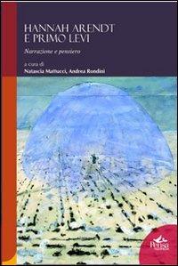 Hannah Arendt e Primo Levi