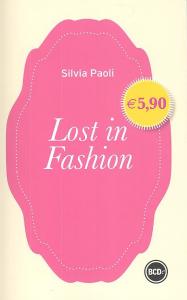 Lost in fashion