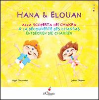 Hana & Elouan alla scoperta dei chakra