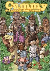 Cammy e i pirati dell'ovest