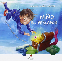Nino el pescador /Johana Laura Mendez