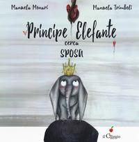 Principe elefante cerca sposa