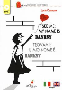 See me: my name is Bansky