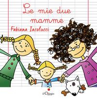 Le mie due mamme