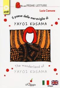 Il paese delle meraviglie di Yayoi Kusama