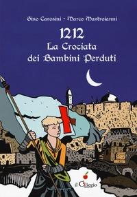 1212, la crociata dei bambini perduti