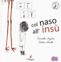 Col naso all'insù