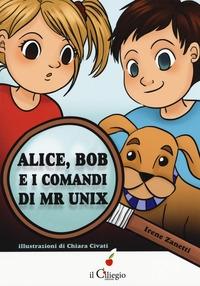 Alice, Bob e i comandi di Mr Unix