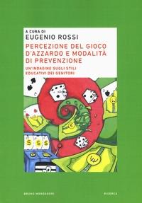 Percezione del gioco d'azzardo e modalità di prevenzione