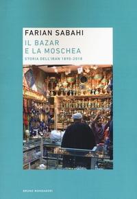 Il bazar e la moschea