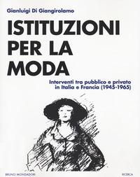 Istituzioni per la moda