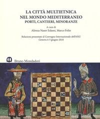 La città multietnica nel mondo mediterraneo