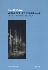 Verga per le vie di Milano