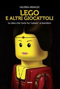 Lego e altri giocattoli