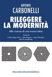 3: L'etica dopo Kant, oltre Popper, oltre Chomsky, oltre la modernità