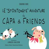 Le stontonate avventure di Capa & friends