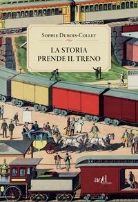La storia prende il treno