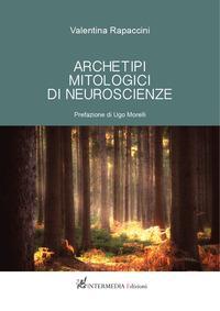 Archetipi mitologici di neuroscienze