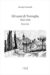 Anni di Torreglia. 1943-1945 (Gli)