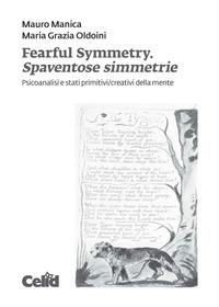 Fearful simmetry