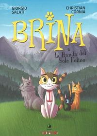 Brina e la Banda del sole felino