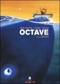 Octave / David Chauvel, Alfred, Walter