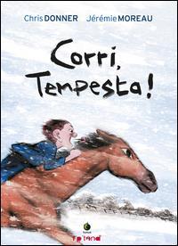 Corri, Tempesta! / Chris Donner & Jérémie Moreau
