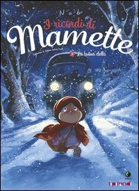 I ricordi di Mamette. La buona stella. 3