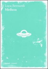 Medusa / Luca Bernardi