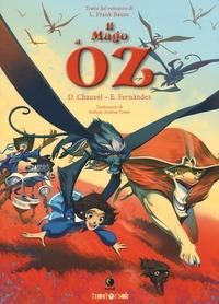 Il mago di Oz / D. Chauvel, E. Fernández ; [traduzione di Stefano Andrea Cresti ; tratto dal romanzo di L. Frank Baum]
