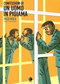 Confessioni di un uomo in pigiama