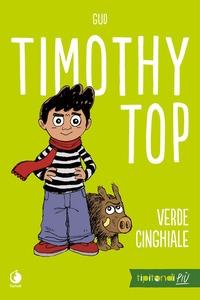 Timothy Top. Verde cinghiale