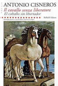 Il cavallo senza liberatore