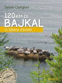 120 km di Bajkal : in Siberia d'estate