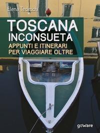 Toscana inconsueta