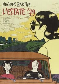 L'estate '79 / Hugues Barthe