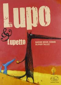 Lupo & Lupetto / Nadine Brun-Cosme, Olivier Tallec
