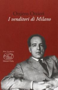 I venditori di Milano